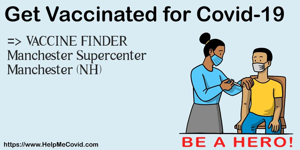 Vaccine Appointment At Manchester Supercenter Manchester
